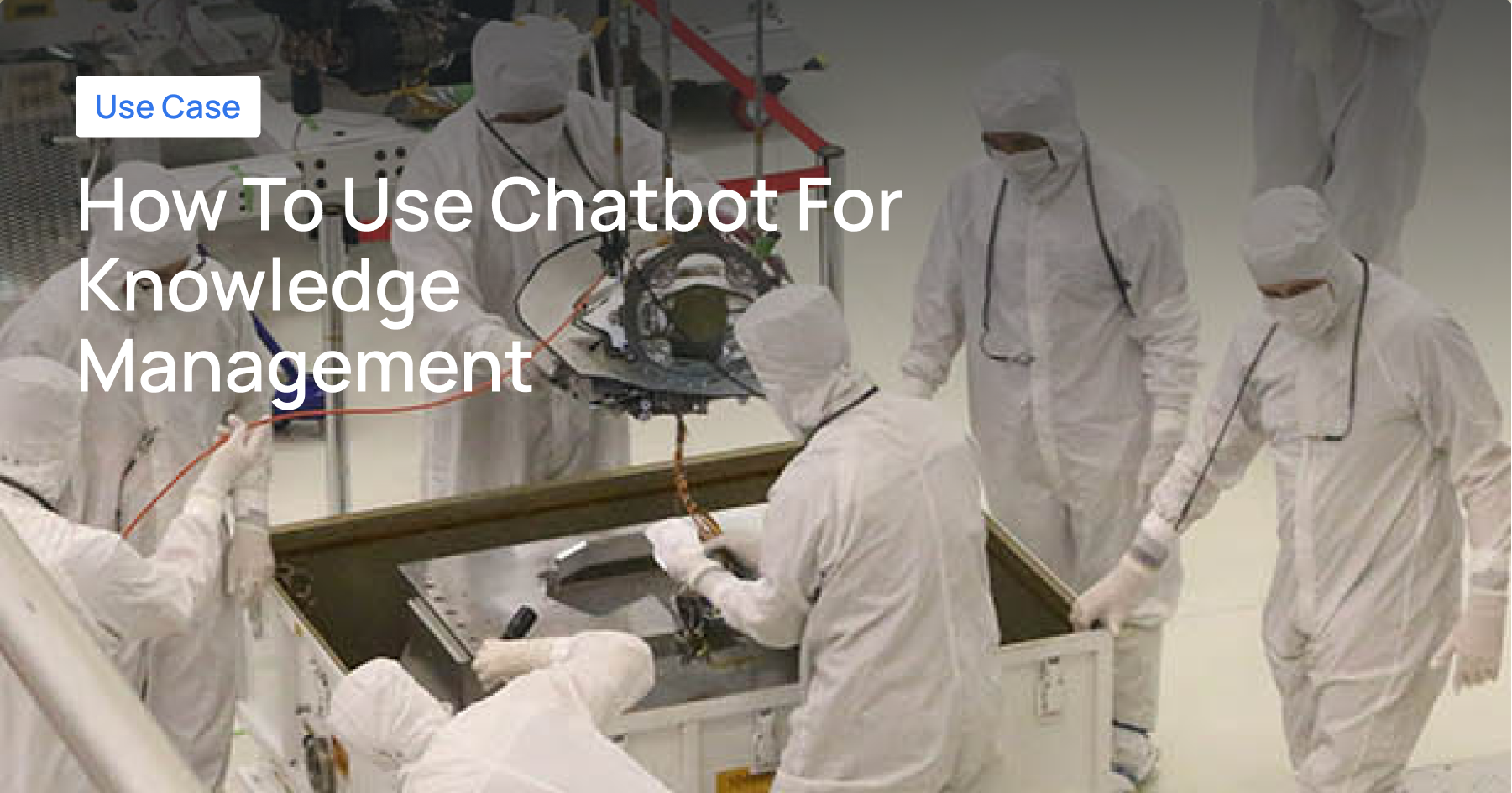 Chatbot for Knowledge Management in Manufacturing